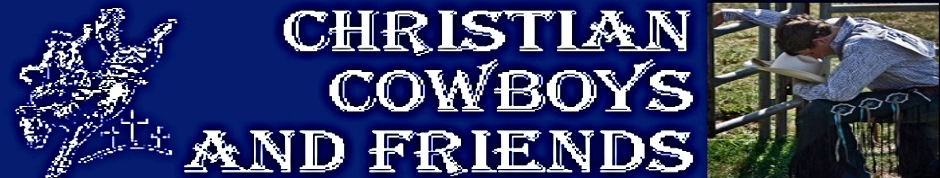 Christian Cowboys and Friends