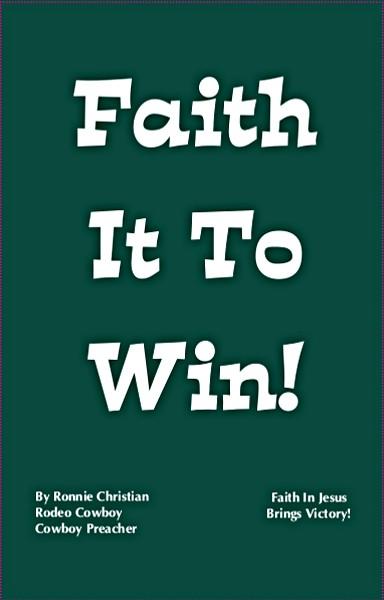 Faith It To Win!