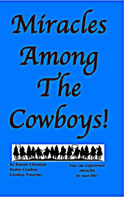 Miracles Among The Cowboys!